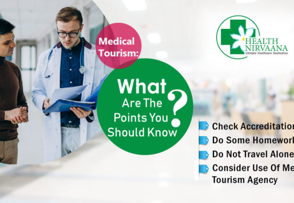 Medical Tourism: What Are The Points You Should Know